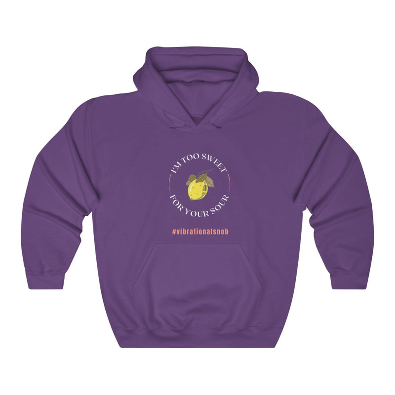 A purple  hoodie with a design Im too sweet for your sour , #vibrationla snob, and lemon.
