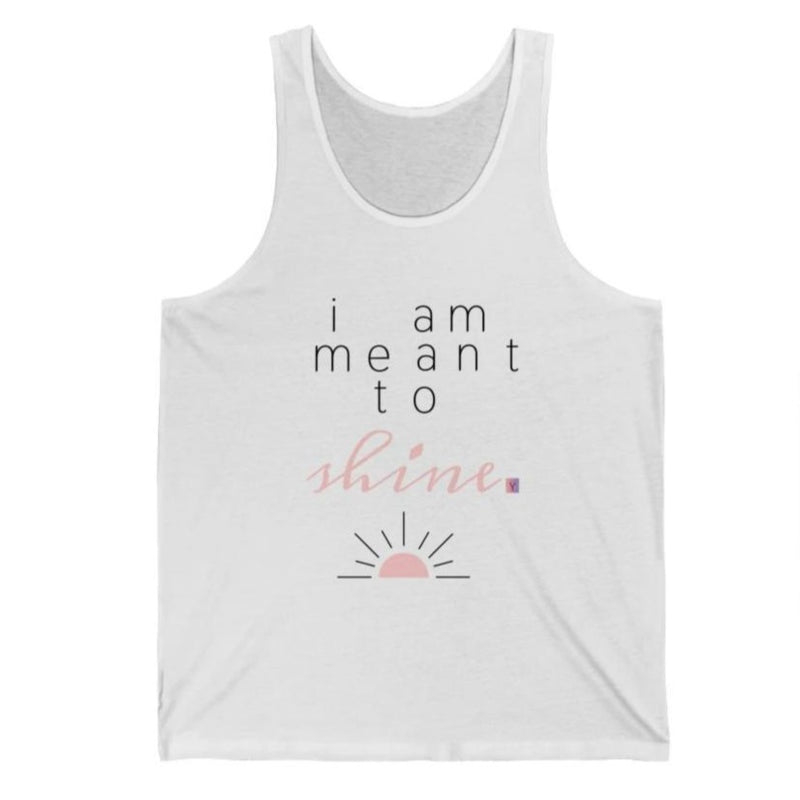 Women's white tank top with a quote I am meant to shine