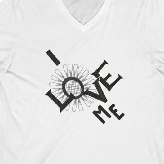 Women's white v-neck tee with a quote I love me
