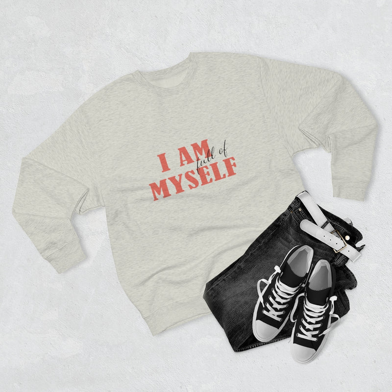 A clothing set of black jeans, shoes and a crewneck sweatshirt with a quote I am full of myself