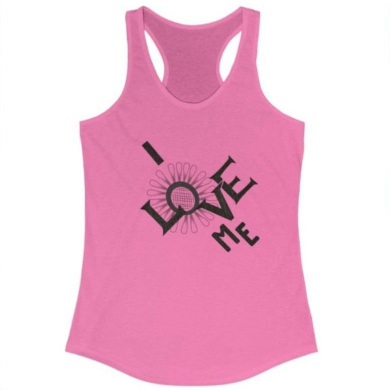 Women's pink tank racerback with a quote I love me