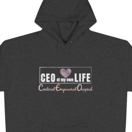 A grey hoodie with a quote CEO Centered Empowered Original