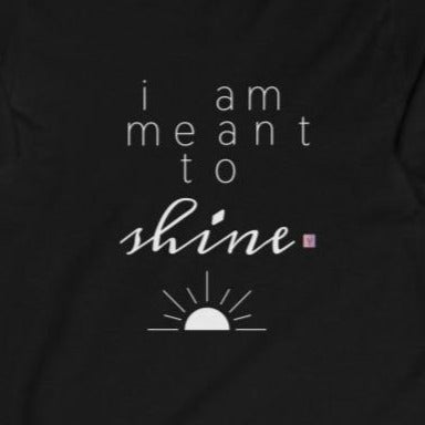 Women's black fitted Long Sleeve Tee with an inspirational quote I Am Meant to Shine