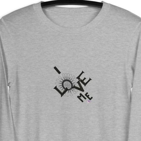 Women's grey long sleeve tee with a quote I Love Me