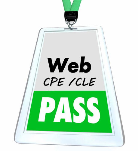 Web CPE / CLE Pass - 20 hours of live webinars
