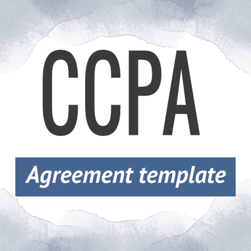 California Consumer Privacy Act (CCPA) Template