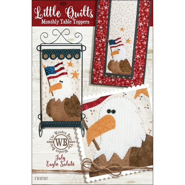 "Little Quilts Monthly Table Topper Pattern ""July Eagle Salute"""