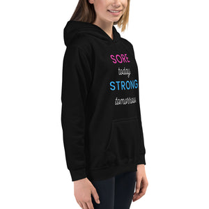 Sore Today Strong Tomorrow Kids Hoodie