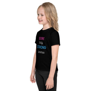 Sore Today Strong Tomorrow Kids T-Shirt