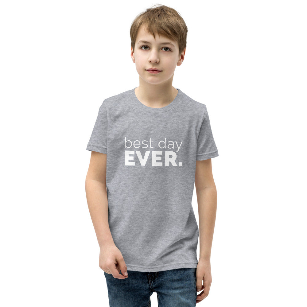 Best Day Ever Youth T-Shirt