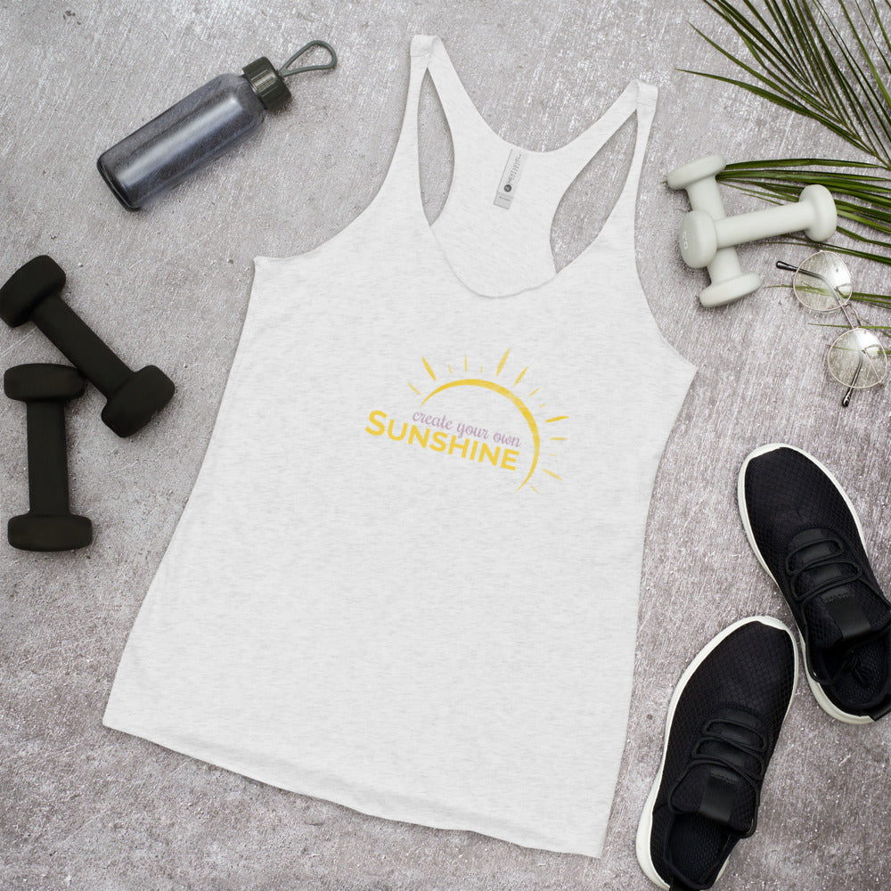 """Create Your Own Sunshine"" Women's Racerback Tank"