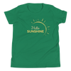 """Hello Sunshine"" Youth T-Shirt"