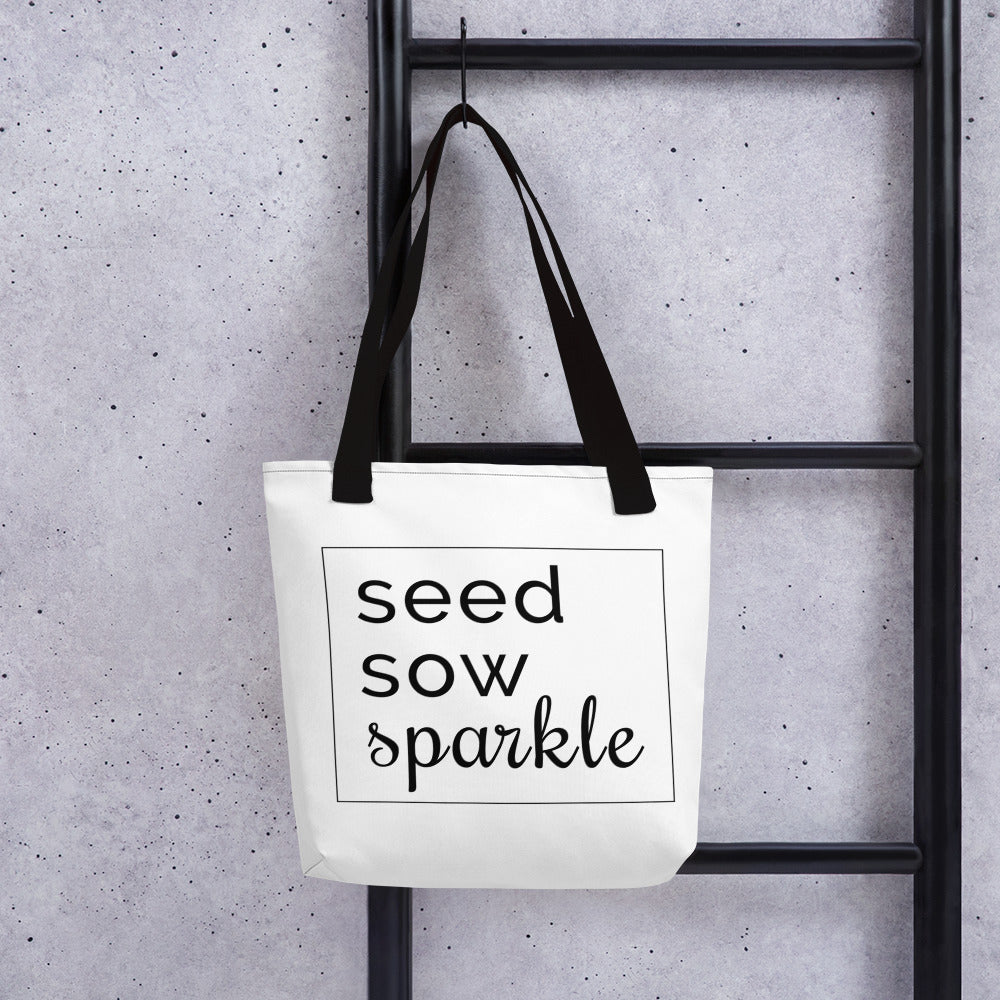 Seed, Sow, Sparkle Tote bag