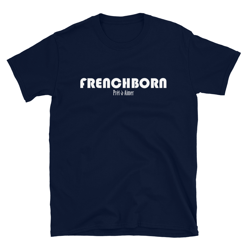 FRENCHBORN PRÊT-À-AIMER-- Men's T-Shirt, White Print