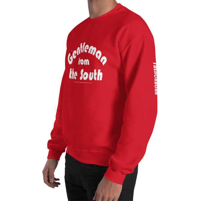 GENTLEMAN FROM THE SOUTH-- Men's Sweatshirt, White Print