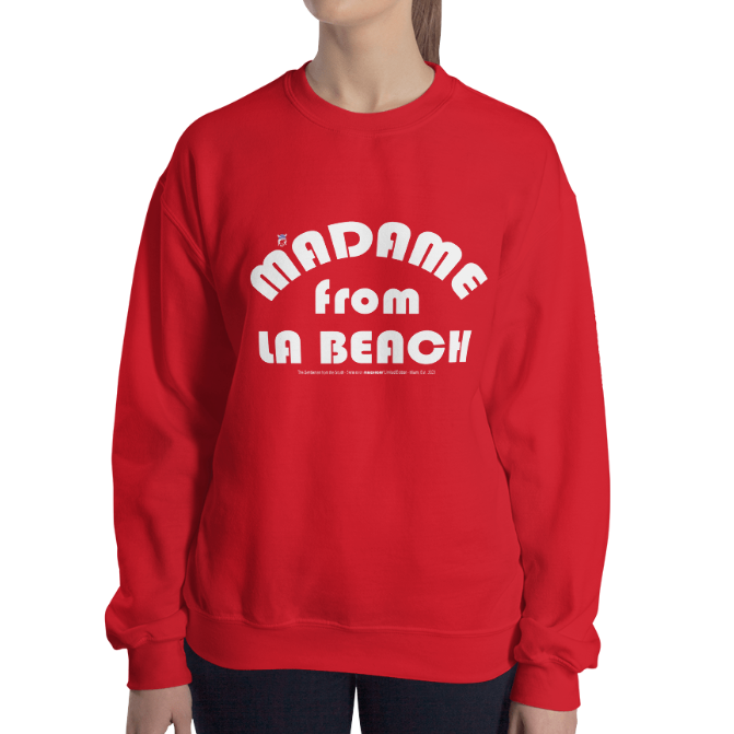 MADAME FROM LA BEACH-- Women's Sweatshirt (White Print)