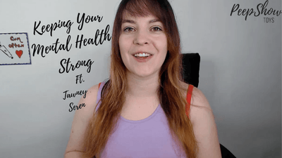 Keeping Your Mental Health Strong | Peepshow Toys