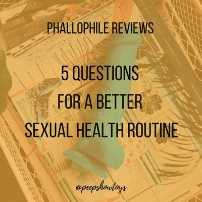 5 Questions for a Better Sexual Health Routine