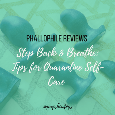 Step Back & Breathe: Tips for Quarantine Self-Care
