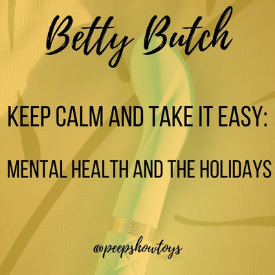 Keep Calm and Take It Easy: Mental Health and the Holidays
