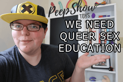 We Need Queer And Inclusive Sex Education!