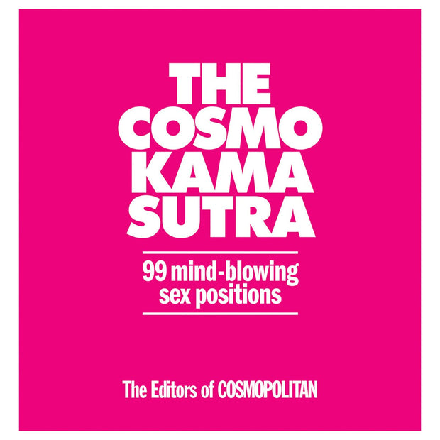Cosmo Kama Sutra - 99 Mind Blowing Sex Positions  Book Hearst Books Peepshow Toys