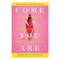 Come As You Are by Emily Nagoski Ph.D.