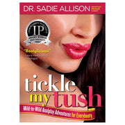 Tickle My Tush by Dr. Sadie Allison  Book Tickle Kitty Peepshow Toys