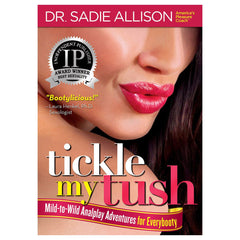 Tickle My Tush by Dr. Sadie Allison