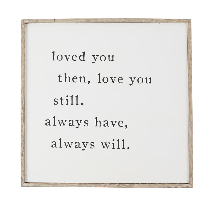 """Love you Always"" Sign"