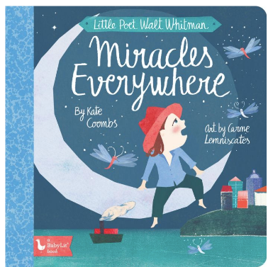 Little Poet Walt Whitman: Miracles Everywhere