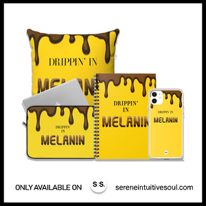 Drippin In Melanin: The Collection