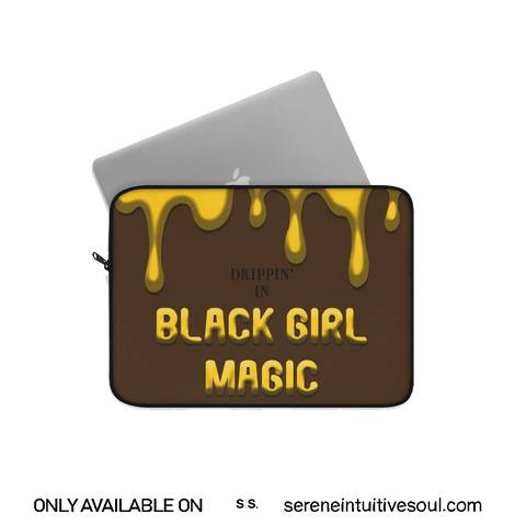 Drippin In Black Girl Magic Laptop Sleeve