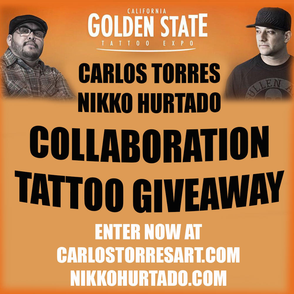 Carlos Torres and Nikko Hurtado Tattoo Giveaway at Golden State Tattoo Expo