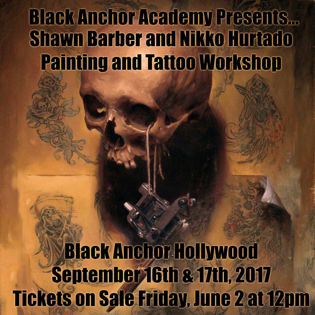 Black Anchor Academy Presents: Shawn Barber and Nikko Hurtado Painting & Tattooing Workshop