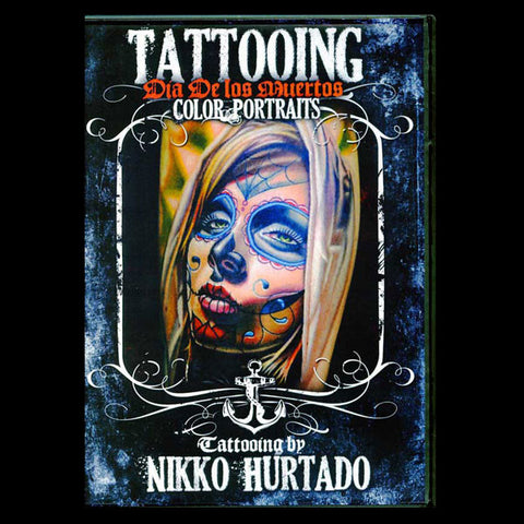 "DVD - ""Tattooing Dia De los Muertos Color Portraits"""