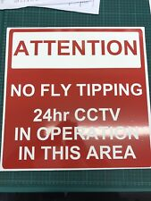 Warning Sign NO FLY TIPPING