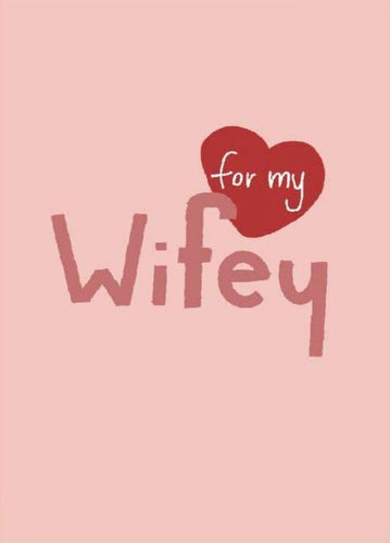 For My Wifey