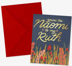 Naomi to my Ruth greeting card for Mother in Law