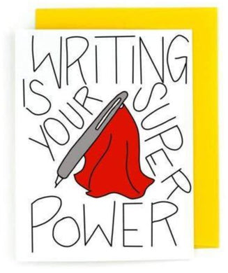 Picture of Writing is Your Super Power card by PRETTY PEACOCK PAPERIE