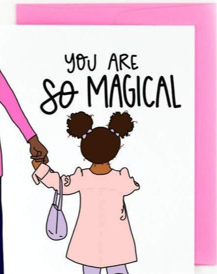 Picture of You Are So Magical (Black Girl Magic) card by PRETTY PEACOCK PAPERIE