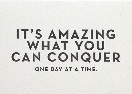 It's Amazing What You Can Conquer