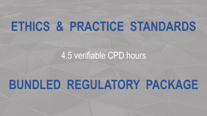 Ethics & Practice Standards Package - Earn 4,5 Verifiable CPD Hours (Once-off cost).