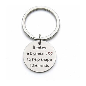 It Takes A Big Heart To Help Shape Little Minds - Key Chain