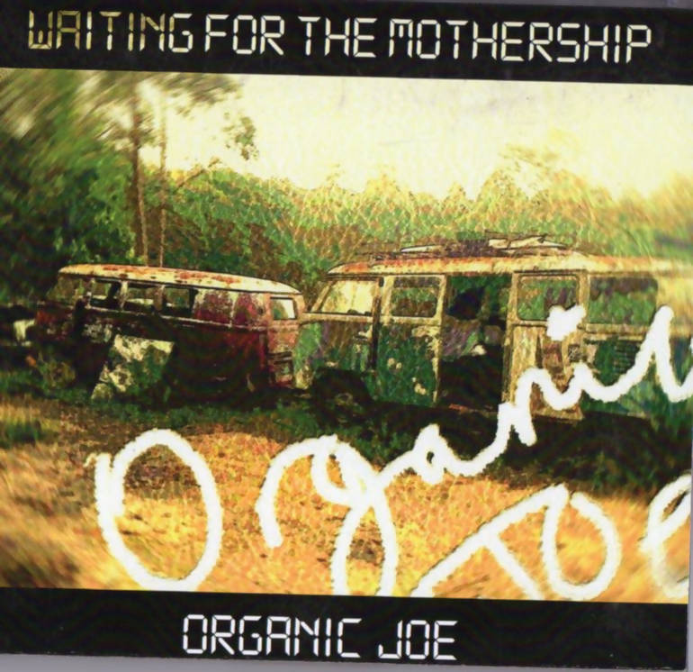 VIRTUAL CD- ORGANIC JOE - WAITING FOR THE MOTHERSHIP