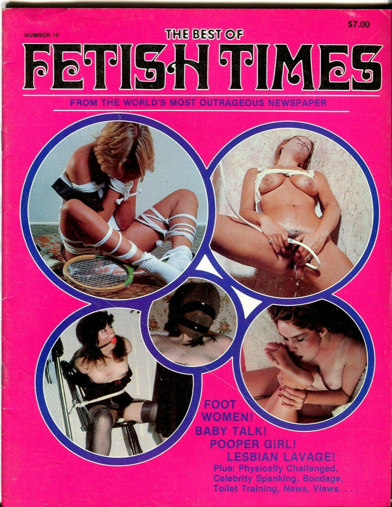 Best Of Fetish Times Magazine #19 1985 080619lm-ep