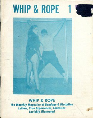 Whip & Rope Fetish Digest #1 1970's 051218lm-ep