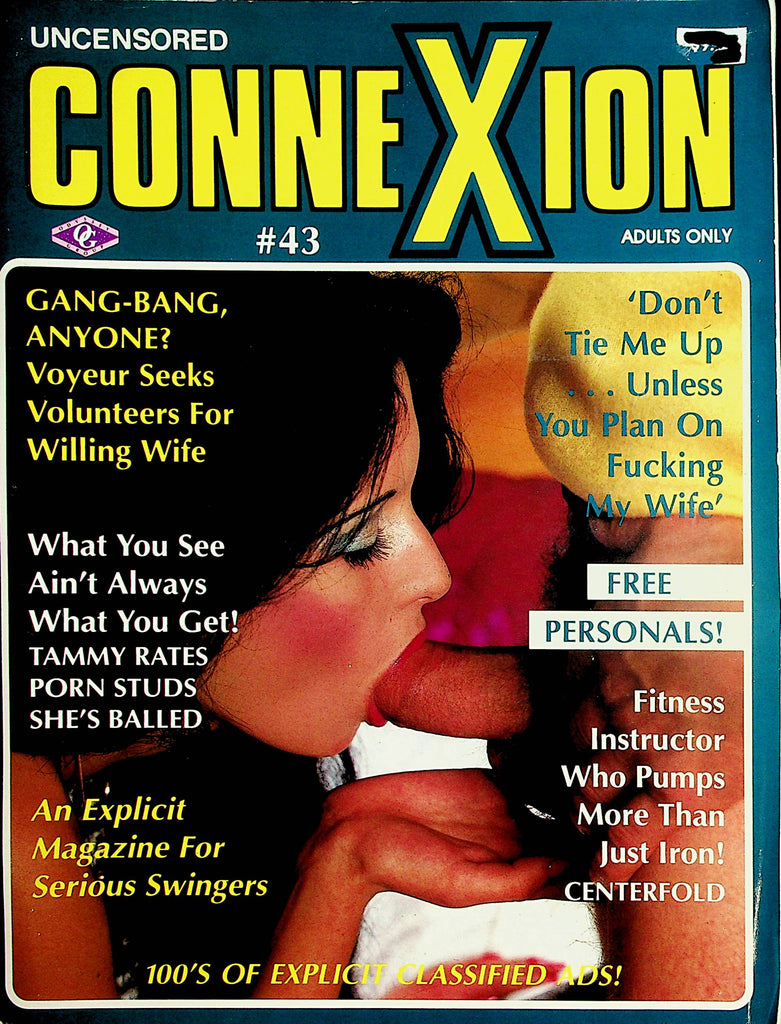ConneXion Contact Magazine  Gang-Bang, Anyone?  #43  1987    091520lm-sh