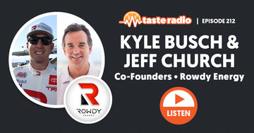 Taste Radio Podcast with our Founders Kyle Busch and Jeff Church