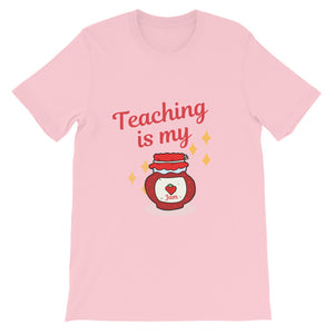 Teaching is my JAM! Short-Sleeve Unisex T-Shirt
